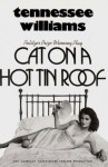 Cat on a Hot Tin Roof - Tennessee Williams