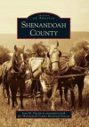 Shenandoah County, Virginia (Images of America Series) - Jean Martin