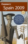 Frommer's Spain 2009 - Darwin Porter, Danforth Prince