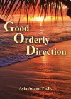 Good Orderly Direction - Ayin Adams, Kathryn Waddell- Takara