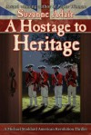 A Hostage To Heritage - Suzanne Adair