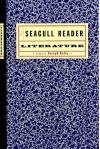 The Seagull Reader: Literature - Joseph Kelly