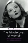 The Private Lives of Mayfair - Peter Thompson, Marcella Evaristi
