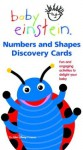 Baby Einstein: Numbers and Shapes Discovery Cards (Baby Einstein (Special Formats)) - Julie Aigner-Clark, Nadeem Zaidi