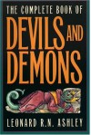 The Complete Book of Devils and Demons - Leonard Ashley