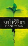 The New Believer's Handbook - Gospel Publishing House, Gospel Publishing House