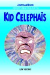 Kid Celephais - Jonathan Nolan, H.P. Lovecraft