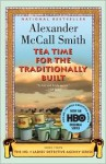 Tea Time for the Traditionally Built (No. 1 Ladies' Detective Agency Series #10) - Alexander McCall Smith