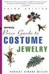The Official Price Guide to Costume Jewelry, 3rd edition - Harrice Simons Miller