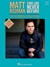 Matt Redman - Sing Like Never Before: The Essential Collection: A Realistic Approach for Instrumental Conductors - Matt Redman