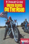 Insight Guide United States: On the Road (Insight Guides) - Martha Ellen Zenfell