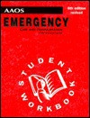 Emergency Care and Transportation of the Sick and Injured: Student Handbook - Jones & Bartlett Publishers, American Academy of Orthopaedic Surgeons