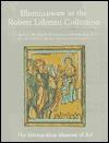 The Robert Lehman Collection at the Metropolitan Museum of Art, Volume IV: Illuminations - Sandra Hindman, Pia Palladino, Mirella Levi D'Ancona
