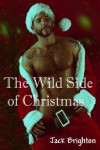 The Wild Side of Christmas - Jack Brighton