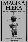 Magika Hiera: Ancient Greek Magic and Religion - Christopher A. Faraone, Dirk Obbink