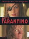 Quentin Tarantino (film) (German Edition) - Robert Fischer, Peter Körte, Georg Seeßlen