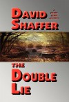 The Double Lie - David Shaffer