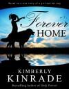 Forever Home - Kimberly Kinrade