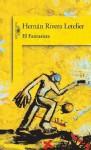 El Fantasista - Hernán Rivera Letelier