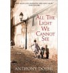BY Doerr, Anthony ( Author ) [ ALL THE LIGHT WE CANNOT SEE ] May-2014 [ Hardcover ] - Anthony Doerr