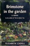Brimstone in the Garden - Elizabeth Cadell