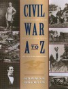 Civil War A to Z: A Young Person's Guide to Over 100 People, Places, and Points of Importance - Norman Bolotin