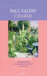 Charms: And Other Pieces - Paul Valéry, Peter Dale