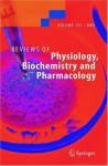 Reviews of Physiology, Biochemistry and Pharmacology 153 - Matthias P. Mayer, Christina Campo, Amanda Mason, Djikolngaar Maouyo, Olav Olsen, Dana Yoo, Paul Welling, Michael A. Jakupec, Peter Unfried, Bernhard K. Keppler