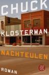 Nachteulen - Chuck Klosterman