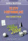 Matura 2010 Testy maturalne matematyka poziom podstawowy poziom rozszerzony - Dorota Masłowska, Masłowski Tomasz, Nodzyński Piotr i inni