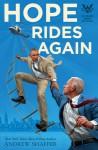 Hope Rides Again - Andrew Shaffer