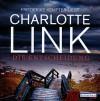 Die Entscheidung - Charlotte Link, Friederike Kempter