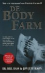 De Body Farm - William M. Bass, Jon Jefferson, Hans Keizer