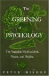 Greening of Psychology - Peter Bishop