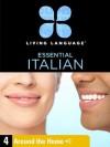 Essential Italian, Lesson 4: Around the Home - Living Language