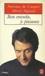 Bien entendu, je plaisante - Antoines de Caunes, Albert Algoud