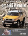 "Ivan ""Ironman"" Stewart's: Ultimate Off-Road Adventure Guide - Ivan Stewart, Peter Economy"