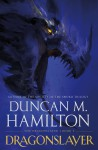 Dragonslayer - Duncan M. Hamilton