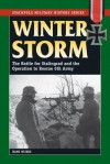 Winter Storm: The Battle for Stalingrad and the Operation to Rescue 6th Army (Stackpole Military History Series) - Hans Wijers