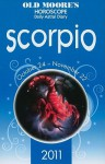 Old Moore's Horoscope and Astral Diary: Scorpio: October 24-November 22 - Foulsham