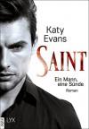 Saint - Ein Mann, eine Sünde (Saint-Reihe 1) - Katy Evans, Wanda Martin