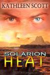 Solarion Heat - Kathleen Scott