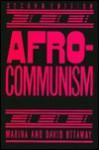 Afrocommunism: 2nd Edition - Marina Ottaway