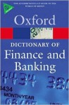 A Dictionary of Finance and Banking (Oxford Paperback Reference) - Jonathan Law