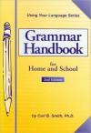 Grammar Handbook: For Home and School - Carl Bernard Smith