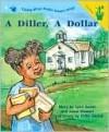 A Diller, A Dollar (Lap Book) - Lynn Salem, J. Stewart