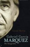 Gabriel García Marquez: de Biografie - Gerald Martin, Ralph van der Aa, Miebeth van Horn, Catalien van Paassen, Willem van Paassen