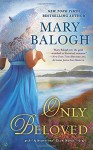 Only Beloved - Mary Balogh, Rosalyn Landor