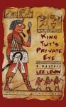 King Tut's Private Eye - Lee Levin