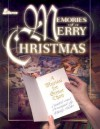 Memories of a Merry Christmas: A Musical for Senior Choir - Marty Parks